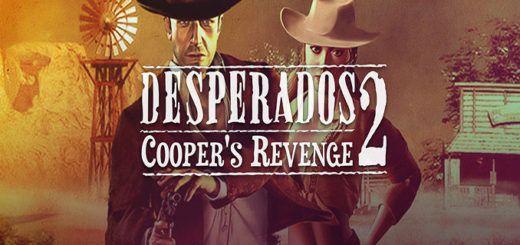 Desperados 2: Месть Купера